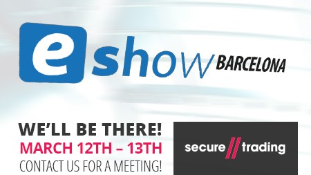 Trust Payments/acquiring.com to attend the eShow eCommerce-Marketing Digital Exposition & Conference in Barcelona