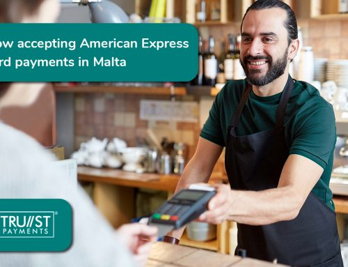 Trust Payments merchants can now accept American Express card payments in Malta